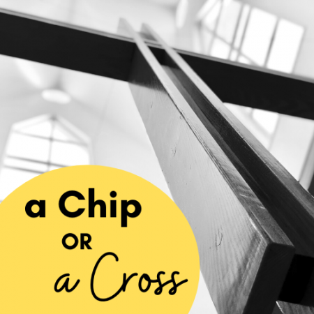 A Chip or a Cross