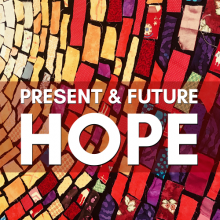 Present and Future Hope