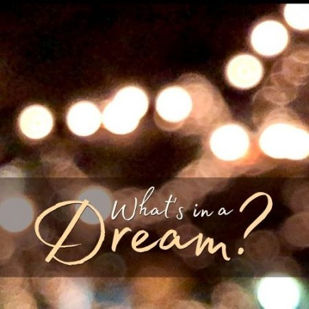 What's in a Dream?